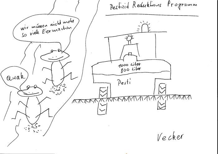 """Die Frösche freuen sich über JEDE Reduktion von Pflanzenschutzmitteln (PSM) in ihrem Lebensraum. Heidi meint: """"Es darf auch mehr sein als die minimale vom Bund geplante Reduktion!"""" Copyright: Vecker."""